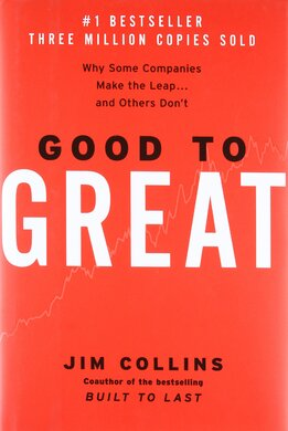 Good To Great: Why Some Companies Make The Leap and Others Don't - фото книги