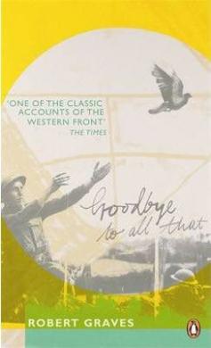 Книга Goodbye to All That