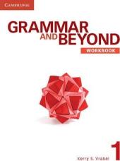 Grammar and Beyond Level 1. Workbook - фото обкладинки книги