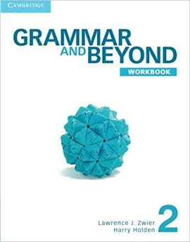 Grammar and Beyond Level 2. Workbook - фото книги