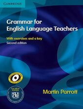 Grammar for English Language Teachers (2nd Edition) with Exercises and a Key - фото обкладинки книги