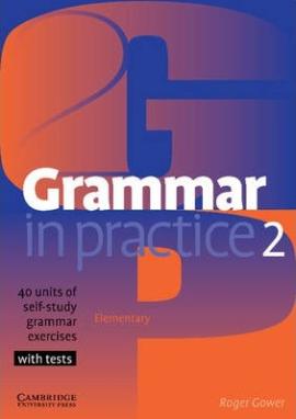 Grammar in Practice 2 (посібник із граматики+вправи+тести) - фото книги