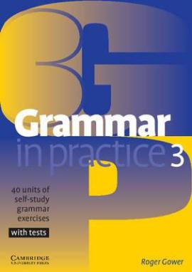 Grammar in Practice 3 (посібник із граматики+вправи+тести) - фото книги