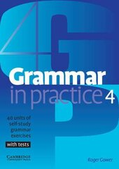Grammar in Practice 4 (посібник із граматики+вправи+тести) - фото обкладинки книги