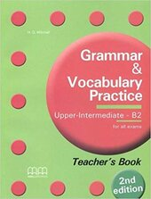 Grammar & Vocabulary Practice (2nd Edition) Upper-Intermediate B2 Teacher's Book - фото обкладинки книги