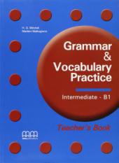 Grammar & Vocabulary Practice Intermediate B1 Teacher's Book - фото обкладинки книги