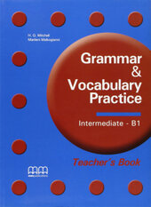 Grammar & Vocabulary Practice Intermediate B1 Teacher's Book - фото обкладинки книги