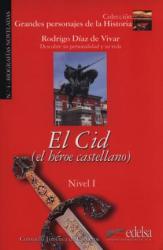 Grandes personajes de la Historia 1. El Cid. Biography of Rodrigo Diaz De Vivar - фото обкладинки книги