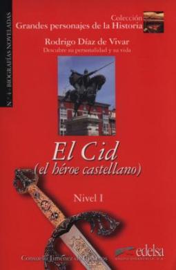 Grandes personajes de la Historia 1. El Cid. Biography of Rodrigo Diaz De Vivar - фото книги