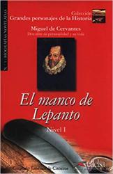 Grandes personajes de la Historia 1. El manco de Lepanto. Biography of Miguel De Cervantes - фото обкладинки книги