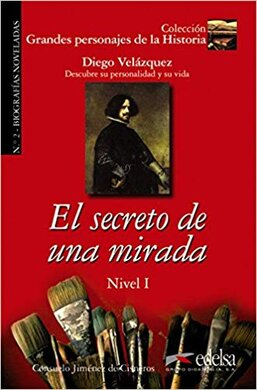 Grandes personajes de la Historia 1. El secreto de una Mirada. Biography of Diego Velzquez - фото книги