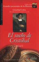 Grandes personajes de la Historia 1. El sueno de Cristobal. Biography Christopher Columbus - фото обкладинки книги