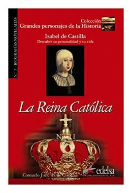 Grandes personajes de la Historia 1. La Reina Catolica - фото книги