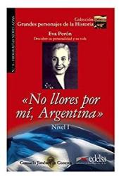 Grandes personajes de la Historia 2. No Llores por mi, Argentina. Biography of Eva Pern - фото обкладинки книги