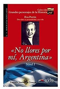 Grandes personajes de la Historia 2. No Llores por mi, Argentina. Biography of Eva Pern - фото книги