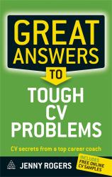 Great Answers to Tough CV Problems : CV Secrets From a Top Career Coach - фото обкладинки книги