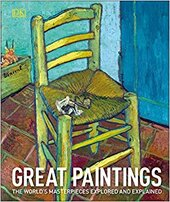 Great Paintings : The World's Masterpieces Explored and Explained - фото обкладинки книги
