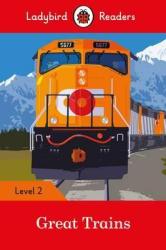 Great Trains- Ladybird Readers Level 2 - фото обкладинки книги