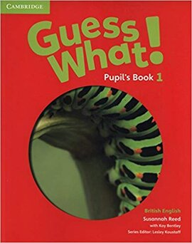 Guess What! Level 1 Pupil's Book - фото книги