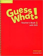 Guess What! Level 1 Teacher's Book with DVD - фото обкладинки книги
