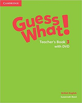 Guess What! Level 3 Teacher's Book with DVD - фото книги