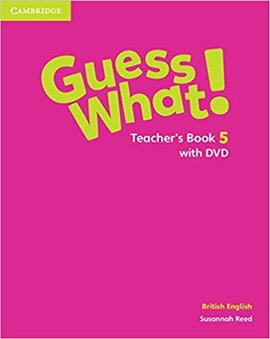 Guess What! Level 5 Teacher's Book with DVD - фото книги