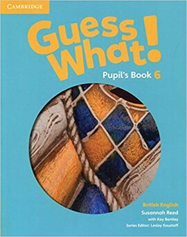 Guess What! Level 6 Pupil's Book - фото книги