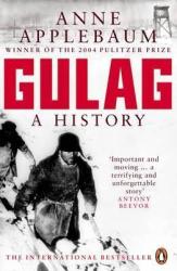 Gulag : A History of the Soviet Camps - фото обкладинки книги