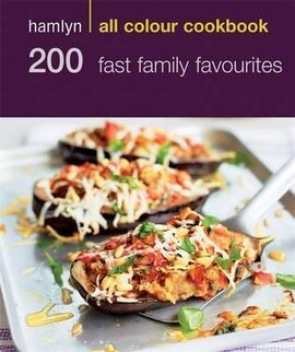 Hamlyn All Colour Cookery: 200 Fast Family Favourites : Hamlyn All Colour Cookbook - фото книги