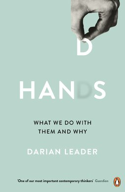 Hands : What We Do with Them - and Why - фото книги