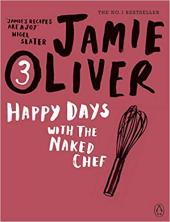 Happy Days with the Naked Chef - фото обкладинки книги