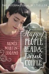 Happy People Read and Drink Coffee - фото обкладинки книги