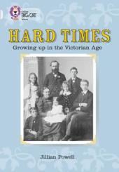 Hard Times. Growing Up in the Victorian Age - фото обкладинки книги