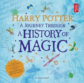 Harry Potter - A Journey Through. A History of Magic - фото книги