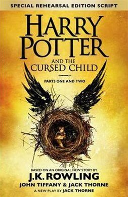 Harry Potter and the Cursed Child - Parts I & II : The Official Script Book of the Original West End Production - фото книги