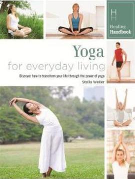 Healing Handbooks. Yoga for Everyday Living - фото книги