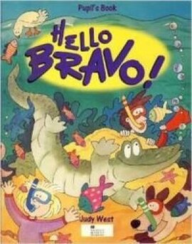 Hello bravo Pupil's Book - фото книги