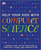 Книга Help Your Kids with Computer Science