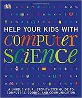 Книга Help Your Kids with Computer Science