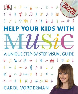 Help Your Kids with Music : A Unique Step-by-Step Visual Guide - фото книги