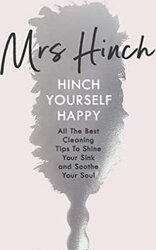 Hinch Yourself Happy : All The Best Cleaning Tips To Shine Your Sink And Soothe Your Soul - фото обкладинки книги
