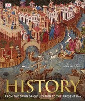 History: From the Dawn of Civilization to the Present Day - фото обкладинки книги