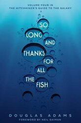 Hitchhiker's Guide. So Long, and Thanks for All the Fish. Book 4 - фото обкладинки книги