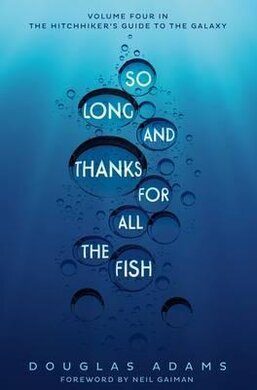 Hitchhiker's Guide. So Long, and Thanks for All the Fish. Book 4 - фото книги