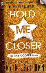 Hold Me Closer : The Tiny Cooper Story - фото обкладинки книги