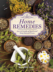 Home Remedies : An A-Z Guide of Quick And Easy Natural Cures - фото обкладинки книги