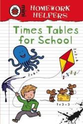 Homework Helpers: Times Tables for School - фото обкладинки книги