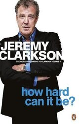How Hard Can It Be? The World According to Clarkson. Volume 4 - фото обкладинки книги