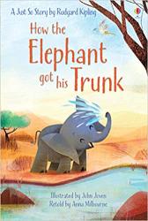 How the Elephant Got His Trunk - фото обкладинки книги