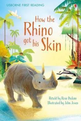 How the Rhino Got His Skin - фото книги
